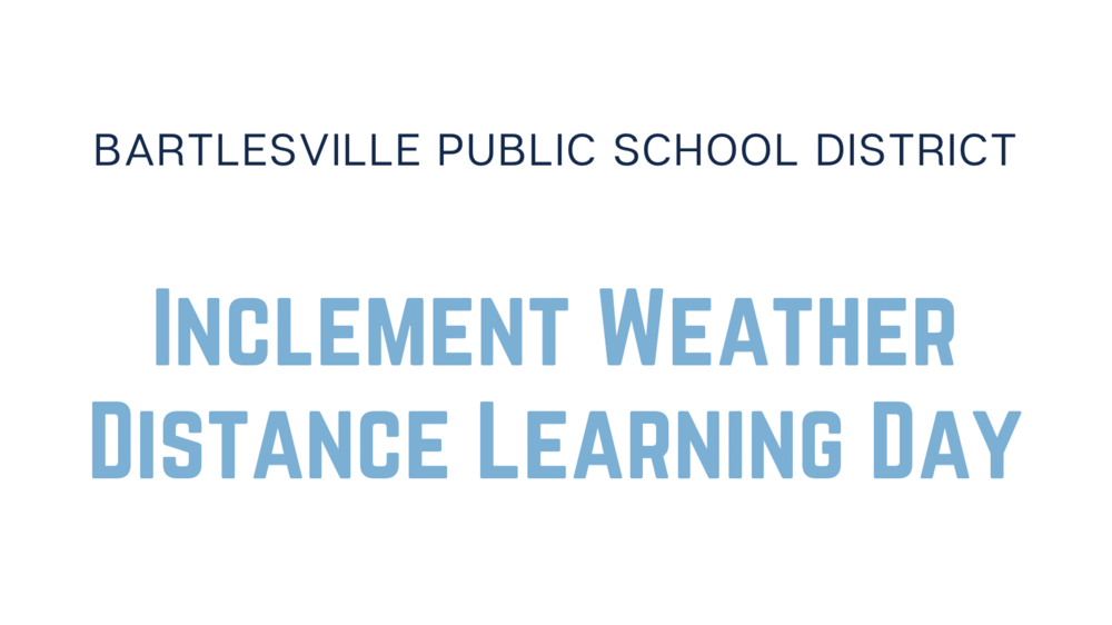 Another Inclement Weather Distance Learning Day on Tuesday, 2/9/2021