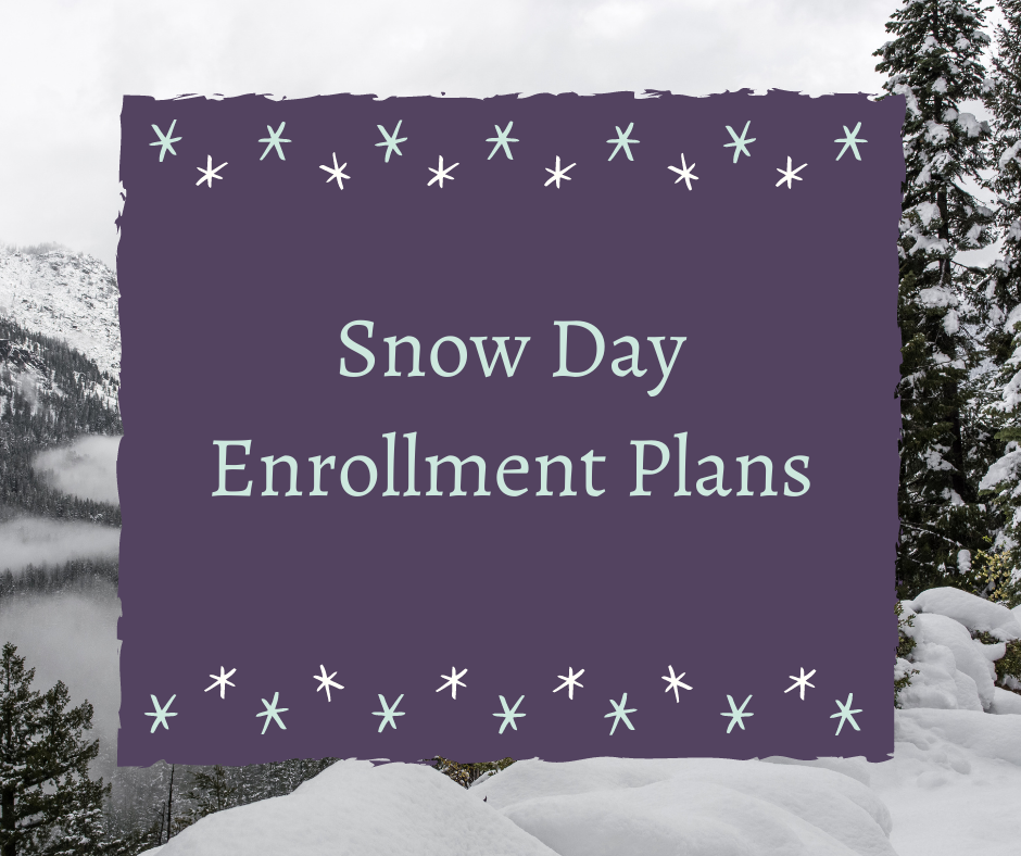 Snow Day Enrollment Plans